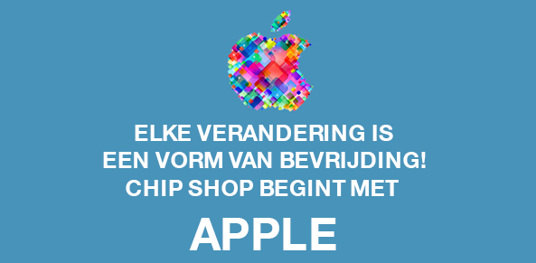 Chip Shop begint met Apple!